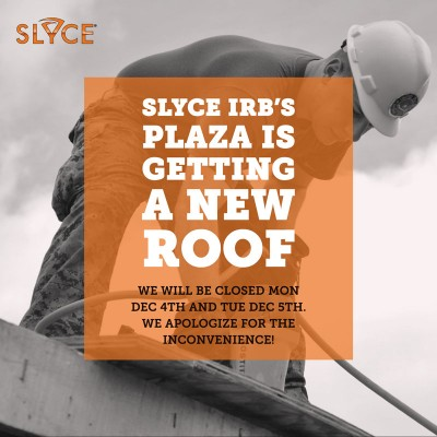 Slyce IRB New Roof