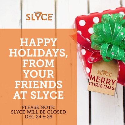 Slyce Holiday Hours