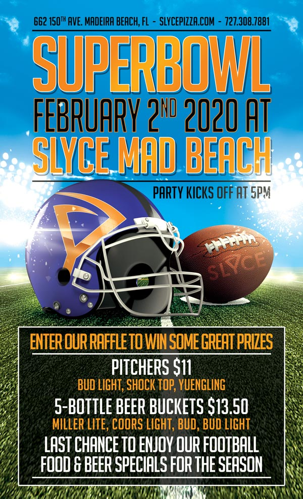 Superbowl Party at Slyce Mad Beach
